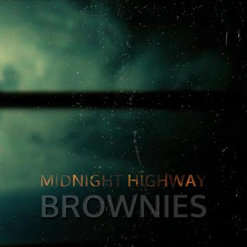 Midnight high way , by Brownies on OurStage