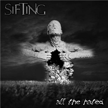 All The Hated, by Sifting on OurStage
