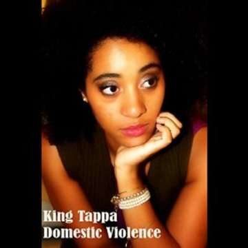 Domestic Violence, by King Tappa on OurStage