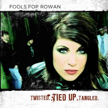 Tangled, by Fools For Rowan on OurStage