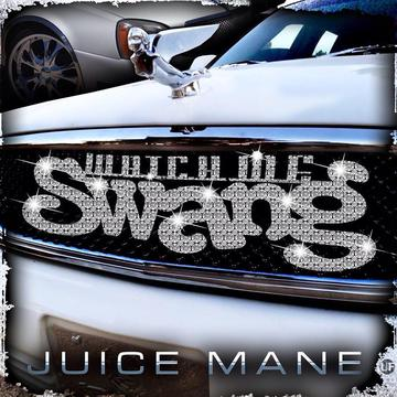 Watch Me Swang, by Juice Mane on OurStage