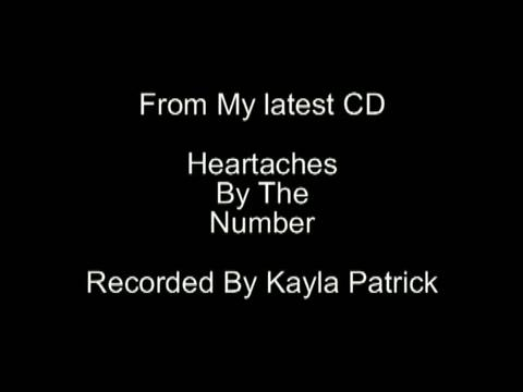 Heartaches By The Number, by Kayla Patrick on OurStage