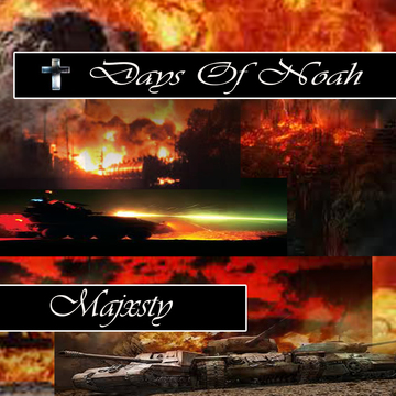 DAYS OF NOAH, by MAJXSTY on OurStage