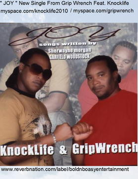 Joy, by Knocklife feat. Grip Wrench on OurStage