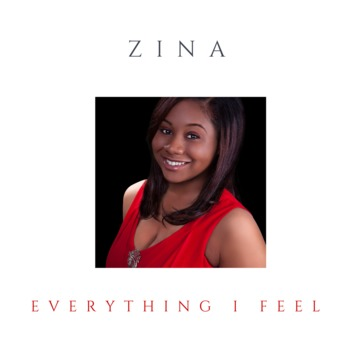 Everything I Feel - zina cantave, by zina cantave on OurStage