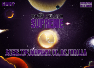 Seize The Moment ft. DZ Thrilla, by Rayne Storm on OurStage