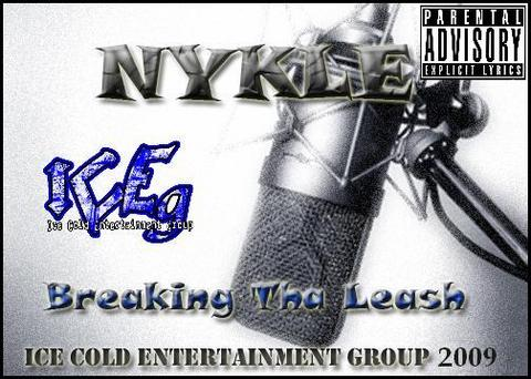 Breaking Tha Leash CD Promo, by Nykle on OurStage