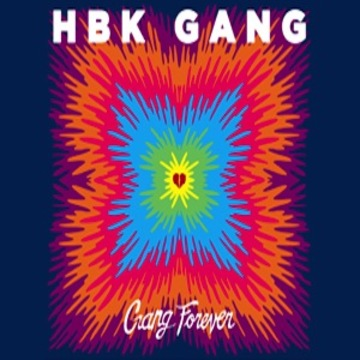 NEVER GOIN BROKE, by THE HBK GANG FEATURING IAMSU on OurStage
