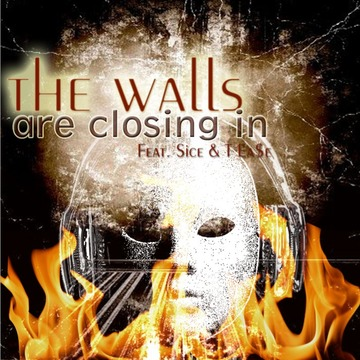 WALLS ARE CLOSING IN, by Sice&T Ea$e on OurStage