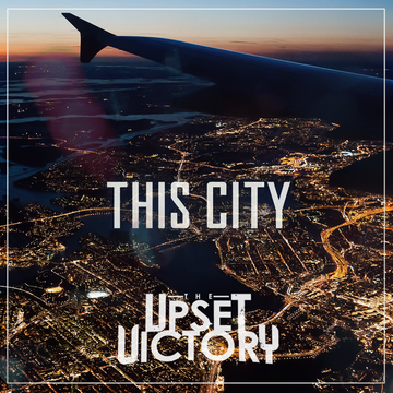This City, by The Upset Victory on OurStage