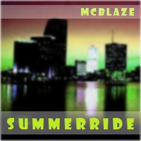 Summerride 2009, by McBlaze on OurStage