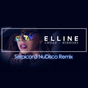 ELLINE -  Smoke + Mirrors (Serpicon3 Remix), by Elline remixed by serpicon3 on OurStage