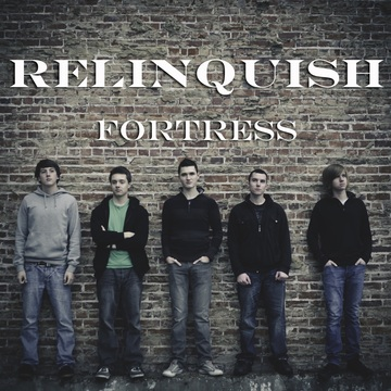 You Are My Fortress, by Relinquish on OurStage