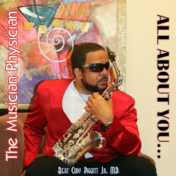 ALL ABOUT YOU..., by The Musician Physician on OurStage