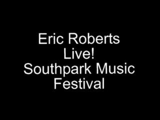 Live at Southpark, by Eric Roberts on OurStage