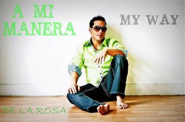Show Me what You got, by De La Rosa on OurStage
