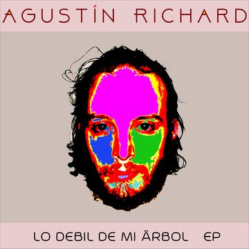 Lo Debil De Mi Arbol by Agustin Richard, by Agustin Richard on OurStage