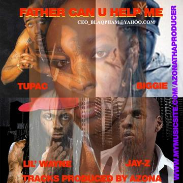 FARTHER  CAN  U HELP ME pt2, by azona on OurStage