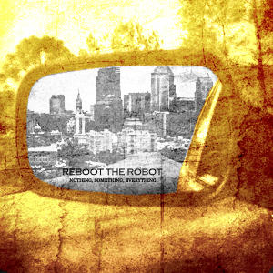 I'm A Boy, I'm A Liar, by Reboot the Robot on OurStage