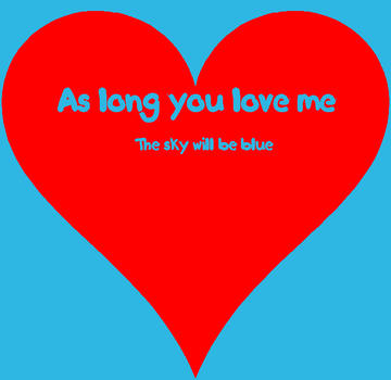 As long you love me the sky will be blue, by Lil Lulu on OurStage