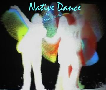Native Dance, by John P Earls on OurStage
