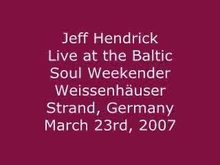 Jeff Hendrick Live, by Jeff Hendrick on OurStage