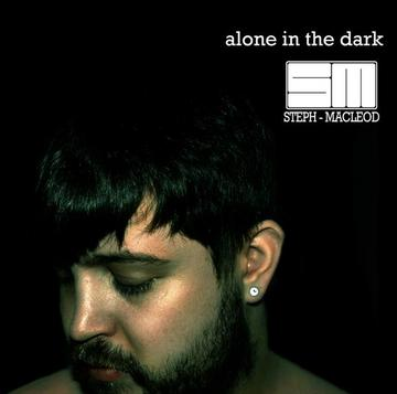 Alone in the Dark, by Steph Macleod on OurStage