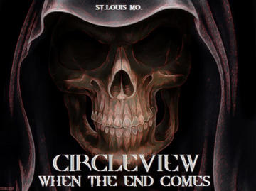 When The End Comes, by CircleView on OurStage