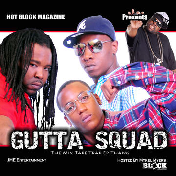 TRAP ERRYTHANG, by GUTTASQUAD on OurStage