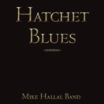 Last of the Great Train Robbers, by Mike Hallal Band on OurStage