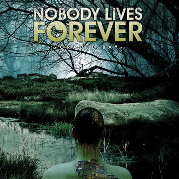 Hide and Die, by Nobody Lives Forever on OurStage