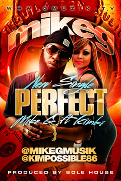 Perfect, by Mike G. feat. Kimbe on OurStage