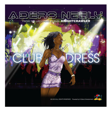 Club Dress, by Adero Neely on OurStage