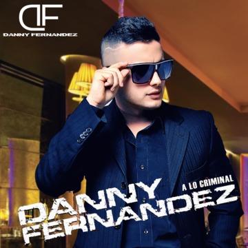 Sola se prende de Danny Fernández, by Danny Fernández on OurStage