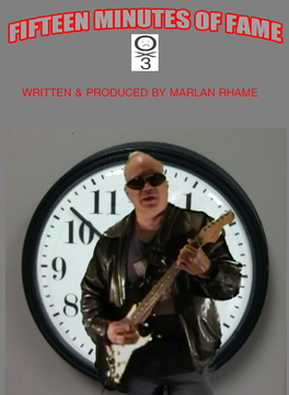 FIFTEEN MINUTES OF FAME, by Marlan on OurStage