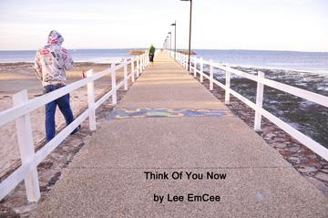 Think Of You Now, by Lee EmCee on OurStage