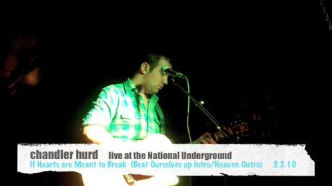 chandler hurd- If Hearts are Meant to Break  LIVE , by Chandler Hurd on OurStage