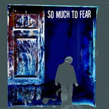 Paranoid, by So Much 2 Fear on OurStage