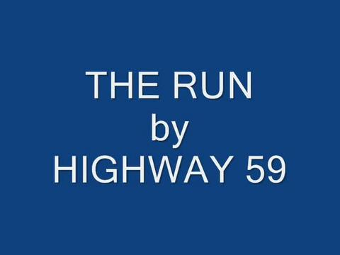 THE RUN, by Highway59 on OurStage