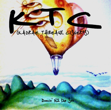"""Dancin' N2 the Sun"" , by KTC (KADRAE, Thibeaux, Cisneros) on OurStage"