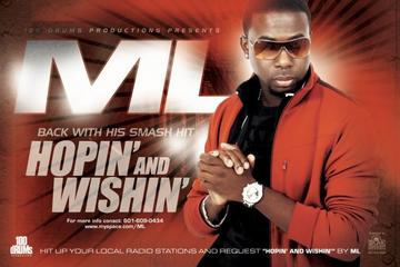HOPIN' AND WISHIN', by ML The Truth on OurStage