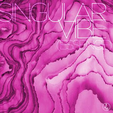 Singular Vibe (Essence), by Soulganic on OurStage