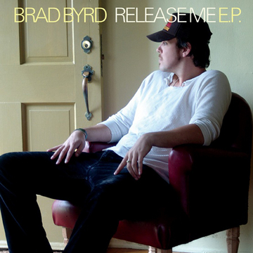 Release Me, by Brad Byrd on OurStage
