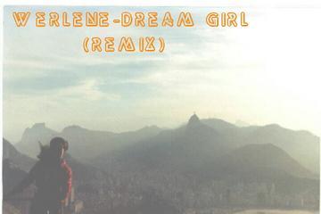 Werlene-Dream Girl (Remix), by LouisLampley on OurStage