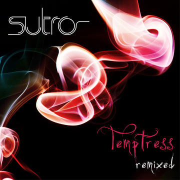 Temptress Tyler Stone's Forbidden Fruit Mix, by Sutro on OurStage
