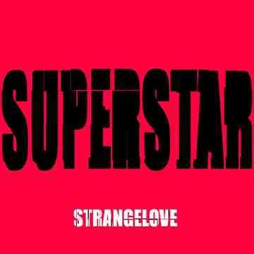 Superstar (In Studio Live), by strangelove on OurStage