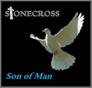 Son of Man, by Stone Cross on OurStage