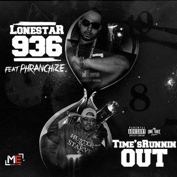 """""""Time's Running Out"""" Ft. Phranchize, by Lonestar936 on OurStage"""