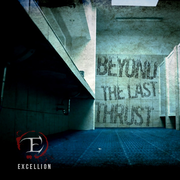 Beyond The Last Thrust, by Excellion on OurStage