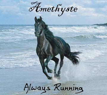 Always Running, by Amethyste on OurStage